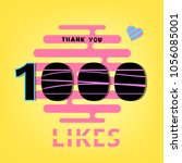 1000 likes  thank you banner.... | Shutterstock .eps vector #1056085001