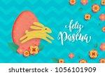 spanish happy easter greeting... | Shutterstock .eps vector #1056101909