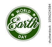 world earth day   22 april   | Shutterstock .eps vector #1056224384