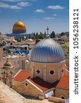 jerusalem. cityscape image of... | Shutterstock . vector #1056238121