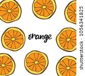 fruit. pattern. orange. | Shutterstock .eps vector #1056341825
