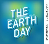 the earth day concept. vector... | Shutterstock .eps vector #1056356444