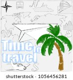 time to travel.love travel... | Shutterstock .eps vector #1056456281