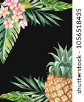 pineapple and tropical leaves... | Shutterstock . vector #1056518435