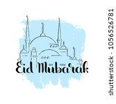 eid mubarak handwritten...   Shutterstock .eps vector #1056526781