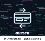 glitch effect. credit card line ... | Shutterstock .eps vector #1056685451
