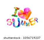 i love summer. vector...   Shutterstock .eps vector #1056719237