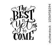 handdrawn lettering of a phrase ... | Shutterstock .eps vector #1056958394