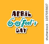 april fools day. funny sticker...   Shutterstock .eps vector #1057055837