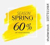 spring season sale 60  off sign ... | Shutterstock .eps vector #1057311464
