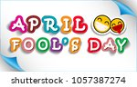 april fool's day on april 1... | Shutterstock .eps vector #1057387274