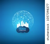 cloud computing and smart city... | Shutterstock .eps vector #1057398377