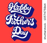 happy father s day. hand... | Shutterstock .eps vector #1057475864