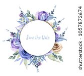 watercolor blue roses and... | Shutterstock . vector #1057872674