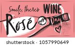 Stock vector a chalk pink poster with a bottle of rose wine and lettering pink background 1057990649