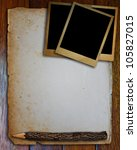 old photo frame  old paper and  ... | Shutterstock . vector #105827015