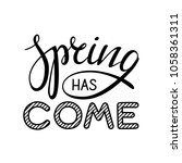 spring has come lettering... | Shutterstock .eps vector #1058361311
