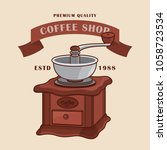 old coffee mill  coffee grinder ... | Shutterstock .eps vector #1058723534