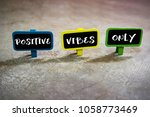 positive vibes only quote on... | Shutterstock . vector #1058773469