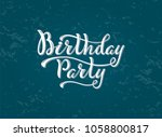 hand writing phrase birthday... | Shutterstock .eps vector #1058800817