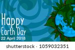 happy earth day. 22 april. 2018.... | Shutterstock .eps vector #1059032351