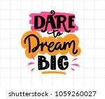 dare to dream big. positive...   Shutterstock .eps vector #1059260027