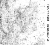 grunge texture black and white... | Shutterstock . vector #1059367367