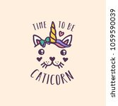 time to be a cat unicorn hand... | Shutterstock .eps vector #1059590039