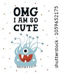 omg i am so cute   funny... | Shutterstock .eps vector #1059652175