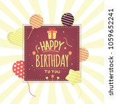 happy birthday greeting card.... | Shutterstock .eps vector #1059652241