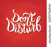 hand sketched don t disturb t... | Shutterstock .eps vector #1059756944