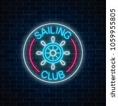glowing neon sign of sailing... | Shutterstock .eps vector #1059955805