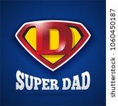 super dad logo design for... | Shutterstock .eps vector #1060450187