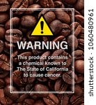 Small photo of Acrylamide warning sign on coffee beans background