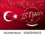 april 23  national sovereignty... | Shutterstock .eps vector #1060540655