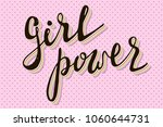 girl power quote. grl pwr hand... | Shutterstock .eps vector #1060644731