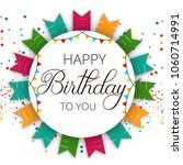 abstract happy birthday... | Shutterstock .eps vector #1060714991