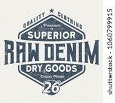 superior raw denim   vintage... | Shutterstock .eps vector #1060799915