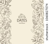 background with date fruit ... | Shutterstock .eps vector #1060827074