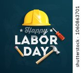 happy labor day banner. 1st may.... | Shutterstock .eps vector #1060863701