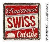 traditional swiss cuisine... | Shutterstock .eps vector #1060923599