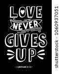 love never gives up. christian...   Shutterstock .eps vector #1060937051