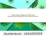 leaves tropical palm leaves... | Shutterstock .eps vector #1061055305