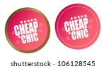 cheap   chic stickers | Shutterstock .eps vector #106128545