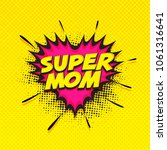 super mom text on pink and... | Shutterstock .eps vector #1061316641