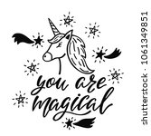 you are magical. inspirational... | Shutterstock .eps vector #1061349851