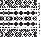 seamless tribal black and white ... | Shutterstock .eps vector #1061354261