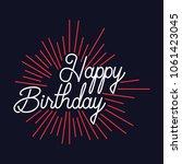 happy birthday celebration... | Shutterstock .eps vector #1061423045