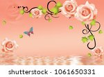 Stock photo  d rose flowers background with butterfly wallpaper for walls 1061650331