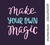 magic hand written lettering... | Shutterstock .eps vector #1061656559